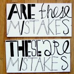 Good Morning Sunday: What's Your Biggest Mistake & What Have you Learned from it ?