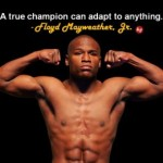 Good Morning Sunday: 19 Great Floyd Mayweather, Jr.  Quotes