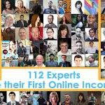 112 Online Experts Share Their First Online Income