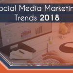 Social Media Marketing Trends in 2018
